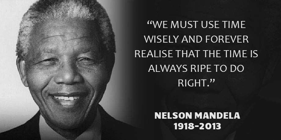 Nelson Mandela – An extraordinary life of Morals, Truth and Hope